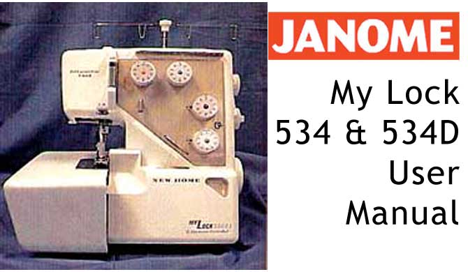Janome ML 534 D User Instruction Manual